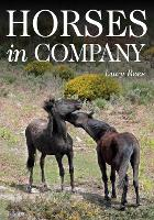 Horses in Company by Lucy Rees