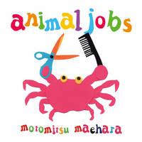 Animal Jobs by Motomitsu Maehara