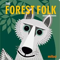 Mibo: The Forest Folk BB by Madeleine Rogers
