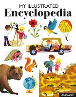 My Illustrated Encyclopedia by Alain Gree