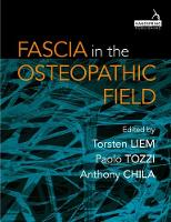 Fascia in the Osteopathic Field by Torsten Liem