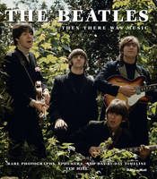 Beatles And Then There Was Music by Tim Hill