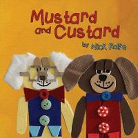 Mustard and Custard True Friendship is Not About Gender by Nick Rolfe