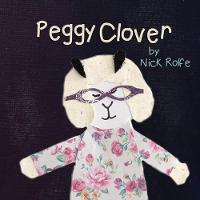 Peggy Clover Some People Choose to Live Alone by Nick Rolfe