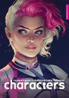 Beginner's Guide to Digital Painting: Characters by 3DTotal Team, Derek Stenning, Charlie Bowater