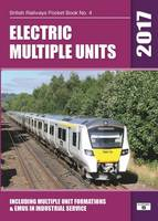 Electric Multiple Units Including Multiple Unit Formations by Robert Pritchard