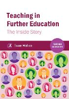Teaching in Further Education The Inside Story by Susan Wallace