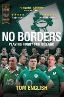 No Borders Playing Rugby for Ireland by Tom English