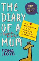 The Diary of a (Trying to be Holy) Mum Mummy, Where's My Giraffe? by Fiona Lloyd