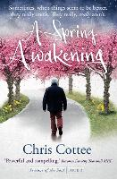 A Spring Awakening Life Springs Up All Around but Will the Darkness Overcome It? by Chris Cottee