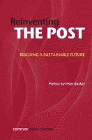 Reinventing the Post: Building a Sustainable Future by Derek Osborn