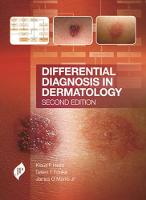 Differential Diagnosis in Dermatology by Klaus F. Helm, James G., Jr. Marks, Galen T. Foulke