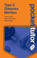 Pocket Tutor Type 2 Diabetes Mellitus by Thomas Fox, Antonia Brooke, Bijay Vaidya