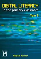 Digital Literacy Year 5 by Neelam Parmar