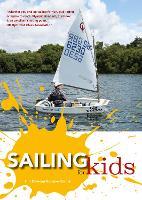 Sailing for Kids by Tim Davison, Steve Kibble