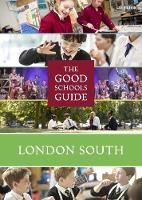 The Good Schools Guide London South by Ralph Lucas