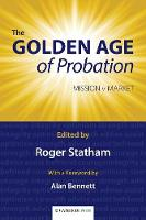 The Golden Age of Probation Mission v Market by Roger Statham