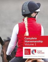 BHS Complete Horsemanship Volume One by British Horse Society