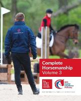 BHS Complete Horsemanship Volume Three by British Horse Society
