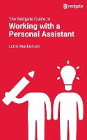 The Redgate Guide to Working with a Personal Assistant by Lottie Mackintosh