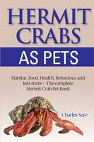 Hermit Crab Care by James Sure, Charles Sure