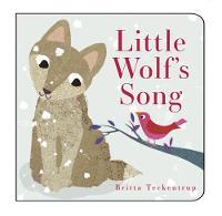 Little Wolf's Song by Britta Teckentrup