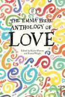 The Emma Press Anthology of Love by Rachel Piercey