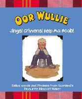 Oor Wullie Jings! Crivvens! Help Ma Boab! by Oor Wullie