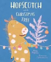Hopscotch and the Christmas Tree by Katy Segrove