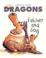 Dragons: Father and Son by Alexandre Lacroix