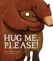 Hug Me, Please by Przemyslaw Wechterowicz
