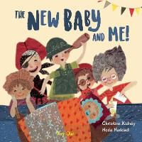 The New Baby and Me by Christine Kidney