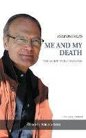 Me and My Death The Right to Euthanasia by Alexandros Velios