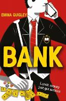 Bank by Emma Quigley