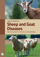 Sheep and Goat Diseases Veterinary Book for Farmers and Smallholders by Johannes Winkelmann