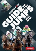 Racing Post Guide To The Jumps 2017-2018 by David Dew