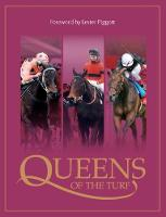 Queens Of The Turf by Andrew Pennington