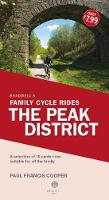 Bradwell's Family Cycle Rides The Peak District by Paul Francis Cooper