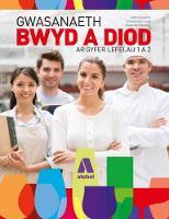 Gwasanaeth Bwyd a Diod - Lefelau 1 a 2 by Dennis Lillicrap, Suzanne Weekes, John Cousins