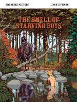 The Smell of Starving Boys by Loo Hui Phang, Frederik Peeters