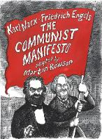 The Communist Manifesto A Graphic Novel by