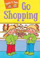Susie and Sam Go Shopping by Judy Hamilton