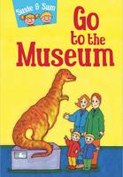 Susie and Sam Go to the Museum by Judy Hamilton