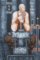 Britannic Myths by Steven O'Brien