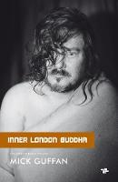 Inner London Buddha by Mick Guffan