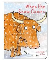 When the Snow Comes by Jonathan Allen