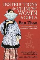 Instructions for Chinese Women and Girls by Zhao Ban