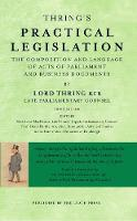 Thring's Practical Legislation The Composition and Language of Acts of Parliament and Business Documents by Henry Thring