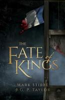 The Fate of Kings by Mark Stibbe, G. P. Taylor
