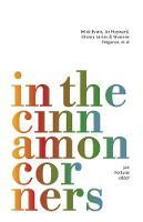 In the Cinnamon Corners by Mick Evans, Liz Hayward, Sharon Larkin, Vivienne Tregenza